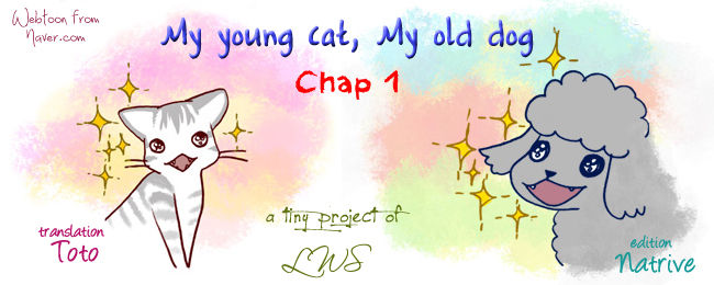 My Young Cat and My Old Dog 1 Page 1