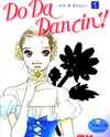 Do Da Dancin'!