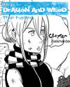 Dragon and Weed: Origins - The Fallen