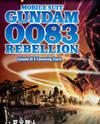 Kidou Senshi Gundam 0083 Rebellion