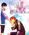Free! dj - Haste Makes Waste