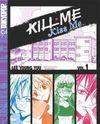 Kill Me Kiss Me