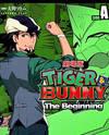 Tiger & Bunny - The Beginning