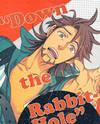 "Tiger & Bunny dj - ""Down the Rabbit-Hole"""