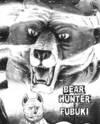 Bear Hunter Fubuki