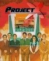 Project X: 7-Eleven